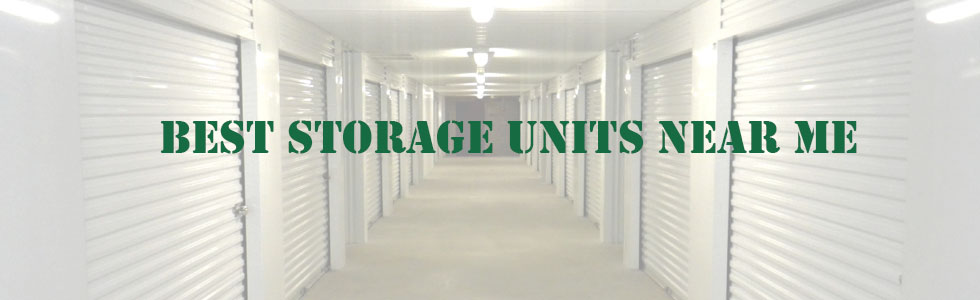Best Storage Units Near Me